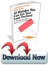 10 Mistakes That Can Get Your Loan Declined!